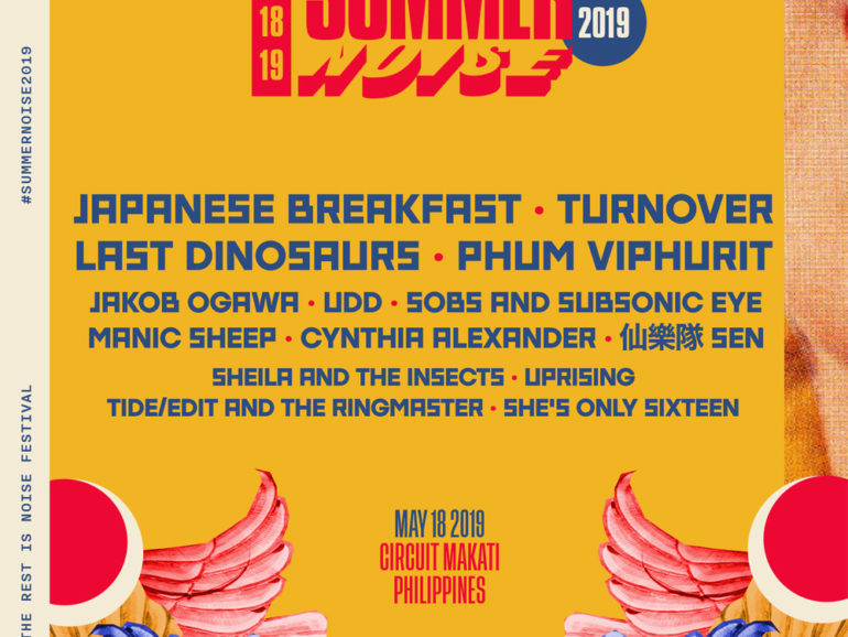 Summer Noise 2019 Is Turning Up Manila's Heat With Its Lineup of International and Local Acts